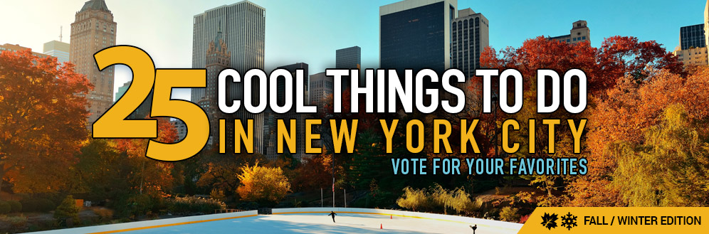 25 Cool Things to Do in NYC this fall and winter
