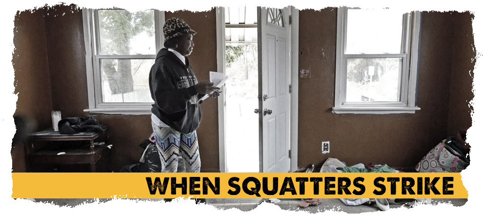 When Squatters Strike