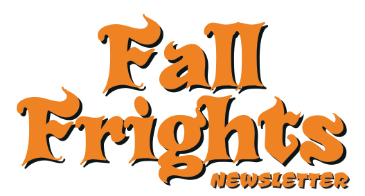 Fall Frights Newsletter